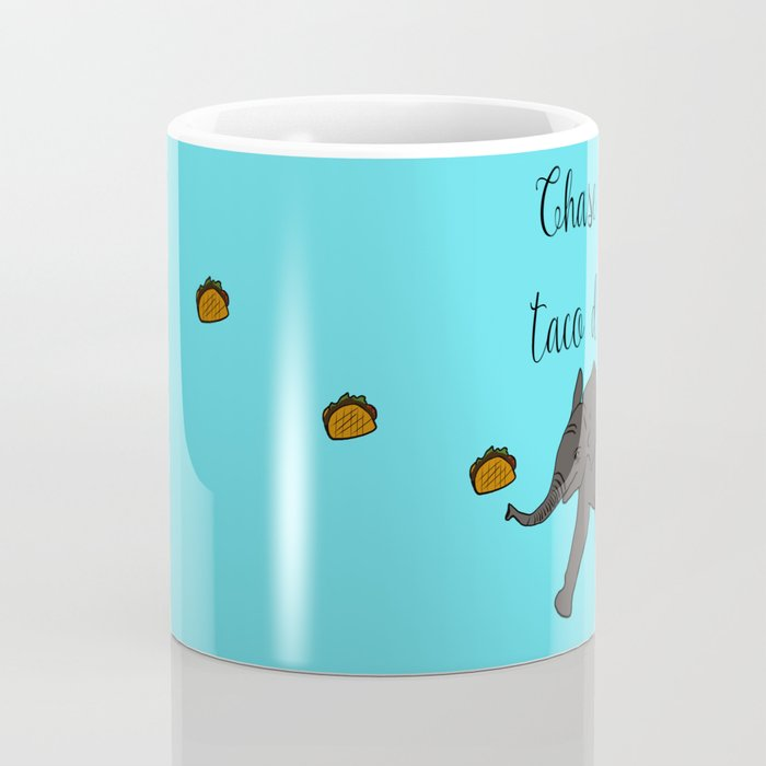 Baby Elephant Chase Your Taco Dreams! Coffee Mug
