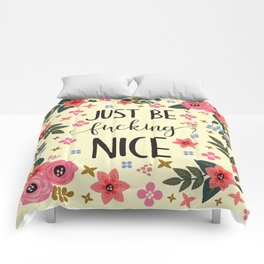 Just Be Fucking Nice, Funny, Quote Comforters