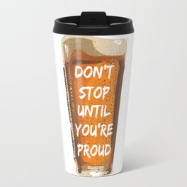 Drink with pride Travel Mug