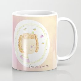 I'm so sweet Coffee Mug