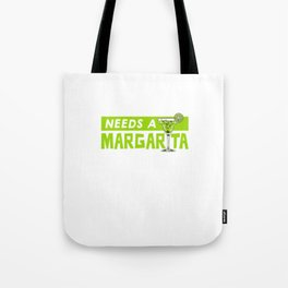 MAMACITA NEEDS A MARGARITA Tote Bag