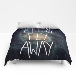Let's Fly Away (come on, darling) Comforters