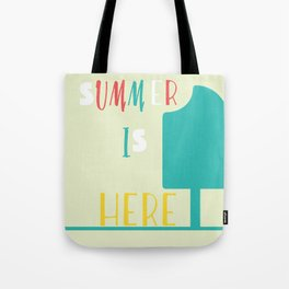 Summer is here Tote Bag
