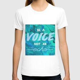 Be a voice T-shirt