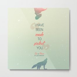 Six of Crows - I have been made to protect you Metal Print