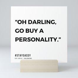 41     Sassy Quotes   190914 Mini Art Print