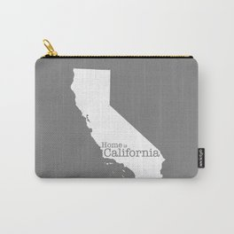 Home is California - state outline in gray Carry-All Pouch