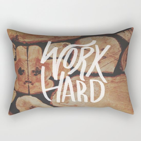 Work Hard Rectangular Pillow