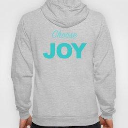 Choose Joy Aqua Print Decor Hoody