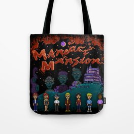 Mansion of Maniacs Tote Bag