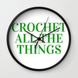 Crochet All the Things in Green Wall Clock