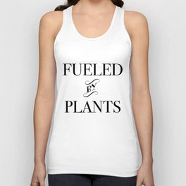 FUELED BY PLANTS (2) Unisex Tank Top