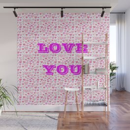 Love you pink Wall Mural