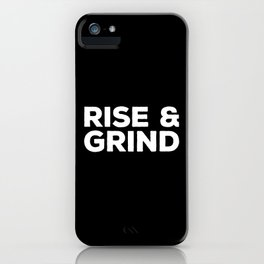 Rise & Grind Gym Quote iPhone Case