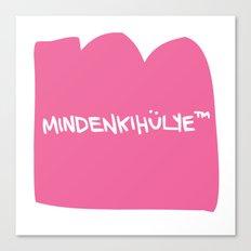 mindenkihülye™ pink Canvas Print