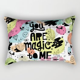 you are magic to me Rectangular Pillow