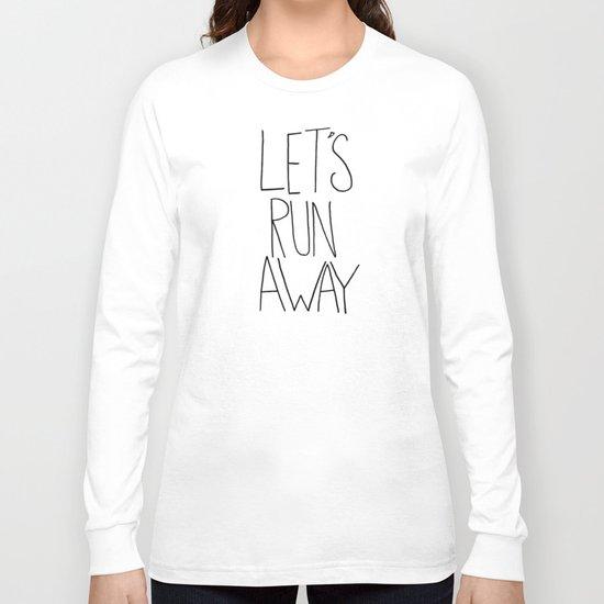 Let's Run Away: Columbia Gorge, Oregon Long Sleeve T-shirt