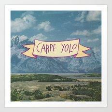 CARPE YOLO Art Print
