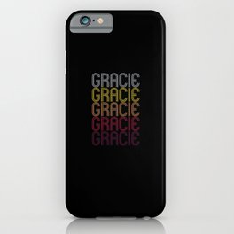Gracie Name Gift Personalized First Name iPhone Case