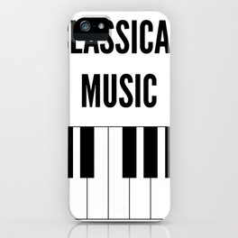 Classical Music is in my heart iPhone Case