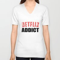 netflix V-neck T-shirts featuring Netflix Addict by Poppo Inc.