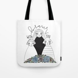 braver with you Tote Bag