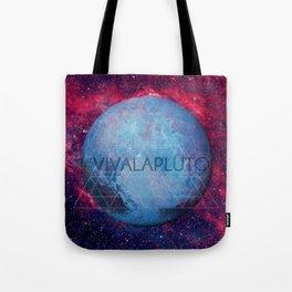 Viva La Pluto Tote Bag