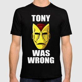 Tony Was Wrong T-shirt