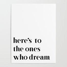 Here's to the ones who dream: La La Land Poster