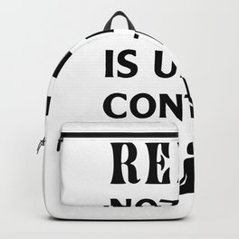 relax nothing is under control Backpack