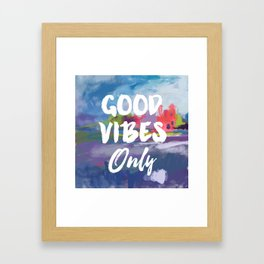Good vibes only abstract Framed Art Print