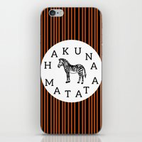 hakuna iPhone & iPod Skins featuring Hakuna Matata  by Shelby Thompson