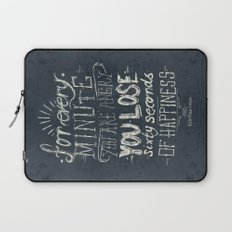 For every minute you are angry you lose sixty seconds of happiness  Laptop Sleeve