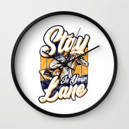 Cute & Funny Stay In Your Lane Horseriding Racing Wall Clock