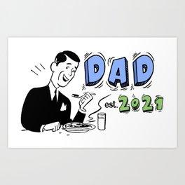 Dad est. 2021 Art Print