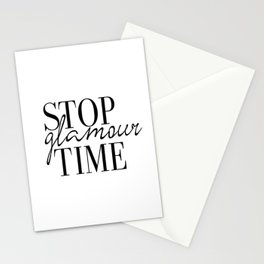 Fashion Print, Stop Glamour Time, Fashion Quote, Glamour Print, Vanity Wall Art, Closet Print, Make Stationery Cards