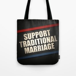 Support Traditional Marriage Tote Bag