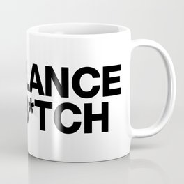 Freelance, not b*tch. Coffee Mug