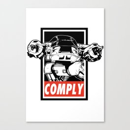 COMPLY Canvas Print