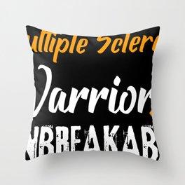 Multiple Sclerosis Disease Awareness Warrior Throw Pillow