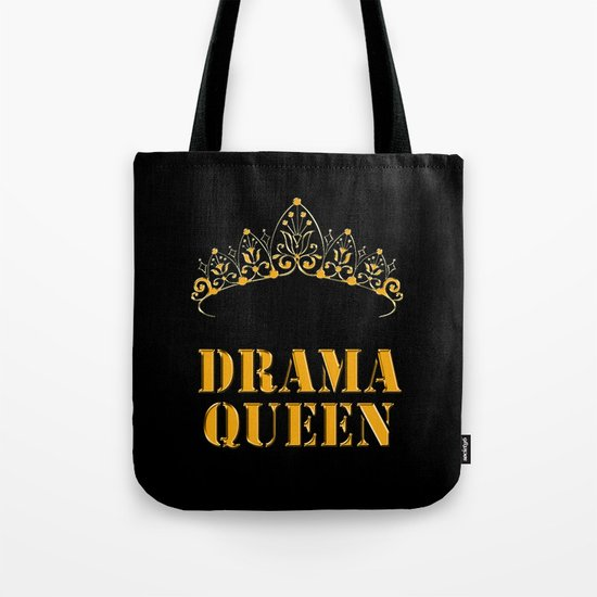 Drama queen - humor Tote Bag
