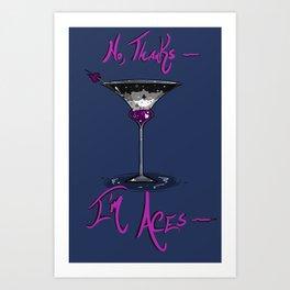 No, Thanks~ I'm Aces~ Art Print