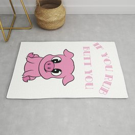 """A Piggy Tee For Pig Lovers """"If You Rub My Butt You CAn Pull My Pork"""" T-shirt Design Oink Piglet  Rug"""