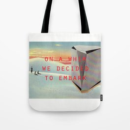 On a whim we decided to embark (Coburg Faceted Table and Sunset) Tote Bag