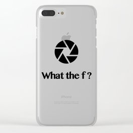 What the f ? Clear iPhone Case