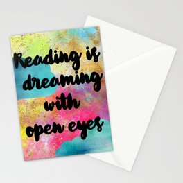 Reading is Dreaming With Open Eyes Stationery Cards