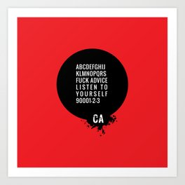 073 FUCK ADVISE LISTEN TO YOURSELF Art Print