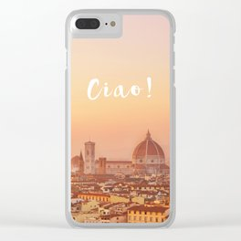 Ciao Florence! Clear iPhone Case