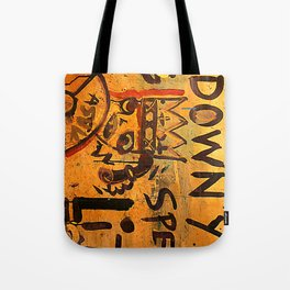 SLOW DOWN YOU Tote Bag