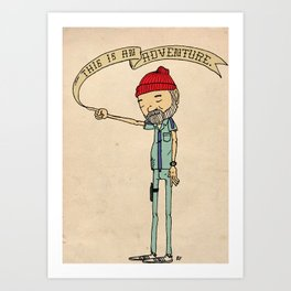 """THIS IS AN ADVENTURE."" - Zissou Art Print"
